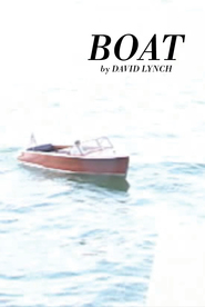 Boat is the best movie in David Lynch filmography.