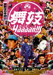 Maiko haaaan!!! is the best movie in Kazuki Kitamura filmography.