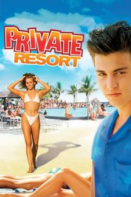 Private Resort - movie with Johnny Depp.