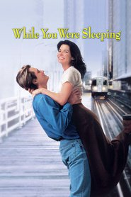 While You Were Sleeping - movie with Peter Boyle.