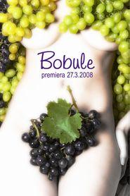 Bobule is the best movie in Vaclav Postranecky filmography.