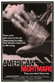 American Nightmare is the best movie in Lenore Zann filmography.