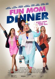 Fun Mom Dinner - movie with Toni Collette.