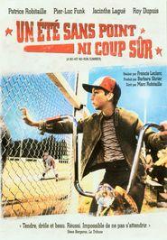 Un ete sans point ni coup sur is the best movie in Pier-Luc Funk filmography.