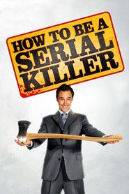 How to Be a Serial Killer - movie with Gonzalo Menendez.