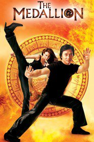 The Medallion - movie with Jackie Chan.