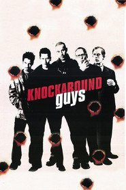 Knockaround Guys - movie with Seth Green.