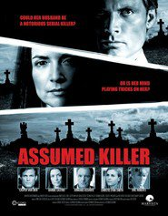 Assumed Killer - movie with Eric Roberts.