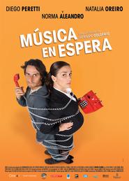 Musica en espera is the best movie in Natalia Oreiro filmography.