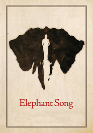 Elephant Song - movie with Colm Feore.