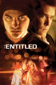 The Entitled - movie with Ray Liotta.