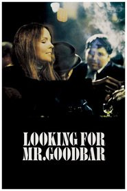 Looking for Mr. Goodbar is the best movie in Laurie Prange filmography.