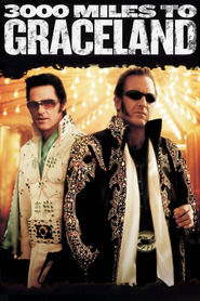 3000 Miles to Graceland - movie with Christian Slater.