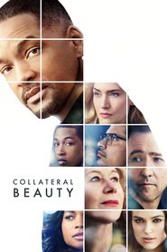 Collateral Beauty - movie with Will Smith.