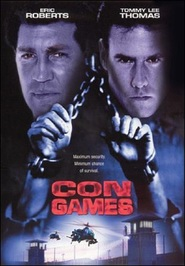 Con Games - movie with Eric Roberts.