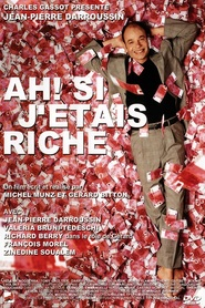 Ah! Si j'etais riche is the best movie in Helena Noguerra filmography.