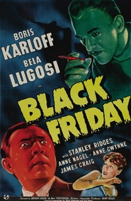 Black Friday is the best movie in Bela Lugosi filmography.