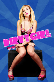 Dirty Girl - movie with Milla Jovovich.