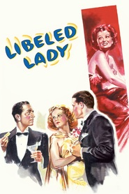 Libeled Lady is the best movie in Charles Trowbridge filmography.