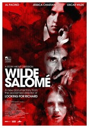 Wilde Salome - movie with Jessica Chastain.
