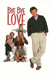 Bye Bye Love - movie with Matthew Modine.