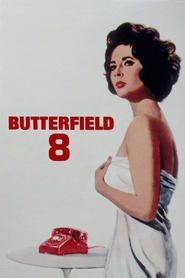 BUtterfield 8 - movie with Betty Field.