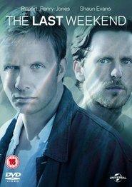 TV series The Last Weekend.