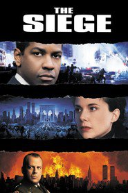 The Siege - movie with Denzel Washington.