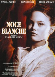 Noce blanche - movie with Vanessa Paradis.