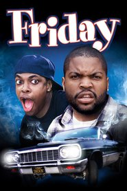 Friday is the best movie in DJ Pooh filmography.