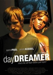 Daydreamer - movie with Aaron Paul.