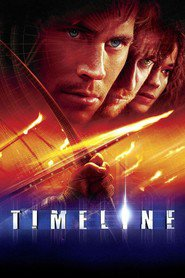 Timeline - movie with Neal McDonough.