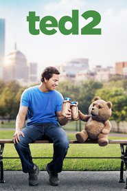 Ted 2 - movie with Seth MacFarlane.