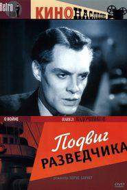Podvig razvedchika is the best movie in Pavel Kadochnikov filmography.