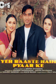 Yeh Raaste Hain Pyaar Ke - movie with Madhuri Dixit.