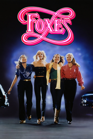 Foxes - movie with Jodie Foster.