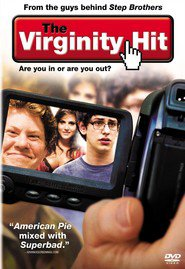 The Virginity Hit is the best movie in Zack Pearlman filmography.