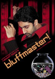 Bluffmaster! - movie with Nana Patekar.