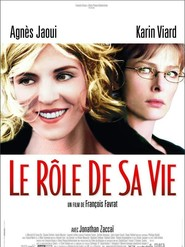 Le role de sa vie is the best movie in Marcial Di Fonzo Bo filmography.