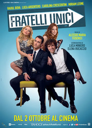 Fratelli unici is the best movie in Miriam Leone filmography.
