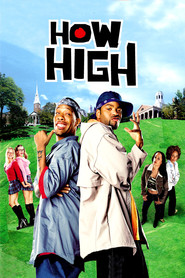 How High - movie with Method Man.