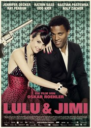 Lulu und Jimi - movie with Ulrich Thomsen.