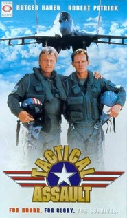 Tactical Assault - movie with Rutger Hauer.
