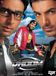 Dhoom - movie with Abhishek Bachchan.
