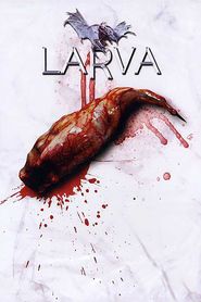 Larva is the best movie in Robert Miano filmography.