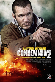 The Condemned 2 - movie with Eric Roberts.