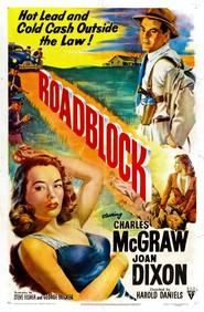 Roadblock is the best movie in Milburn Stone filmography.