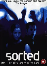 Sorted is the best movie in Sienna Guillory filmography.