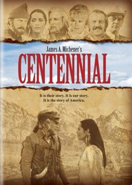 Centennial - movie with Donald Pleasence.