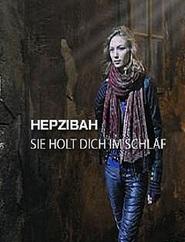 Hepzibah - Sie holt dich im Schlaf is the best movie in Hana Frejkova filmography.